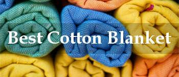 best cotton blanket reviews