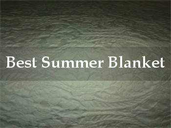 best summer blanket reviews
