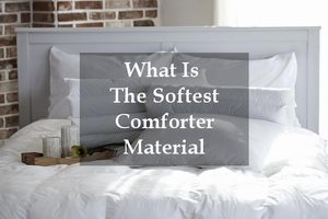 what is the softest material for comforter