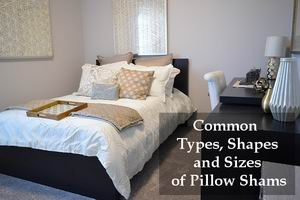 types shapes and sizes of pillow shams
