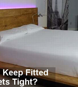 how to keep fitted sheets tight