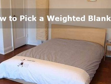 how to pick a weighted blanket