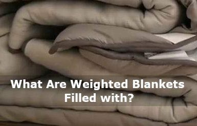 what are weighted blankets filled with